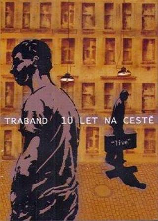 10 Let na cestě - Traband [DVD]